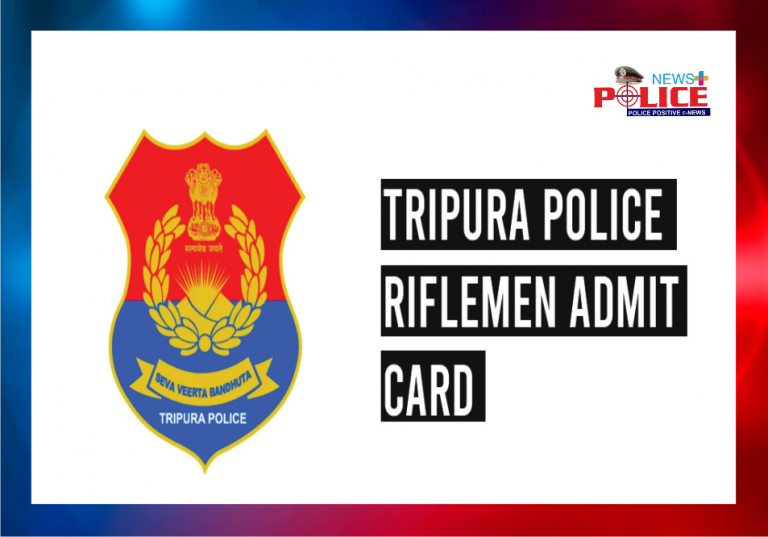 Tripura Police Riflemen Admit Card 2020 to be released soon