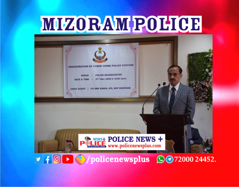 DGP of Mizoram inaugurated Cyber Crime Police Station